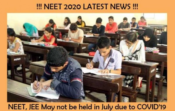 NEET 2020 Latest News : Exam May Not Be Held In July | Neet New Exam Date & Latest Update NTA Today