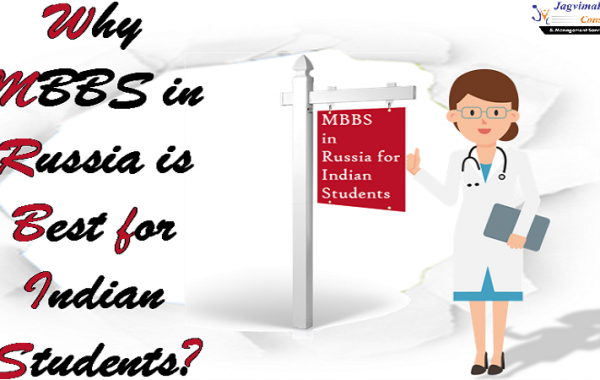 Why MBBS in Russia is Best for Indian Students?