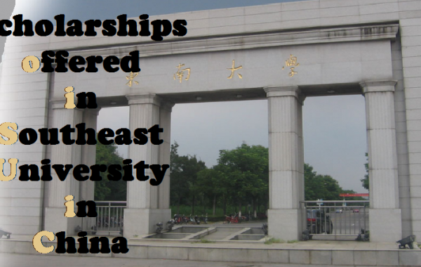 Scholarships offered in Southeast University China