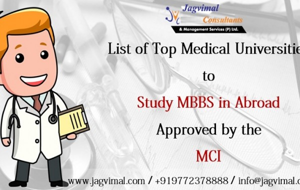 List of Top Medical Universities to Study MBBS in Abroad Approved by the MCI