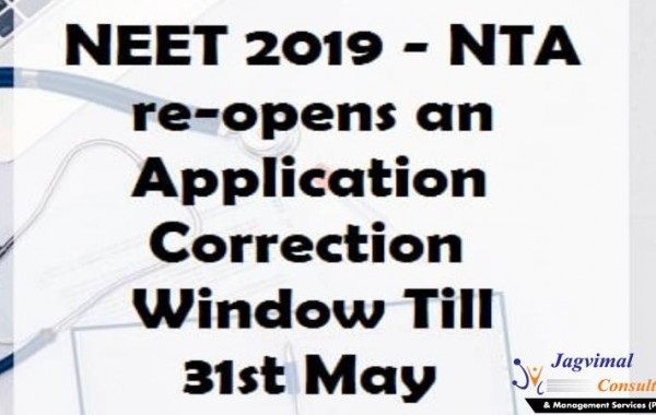NEET 2019 – NTA re-opens an Application Correction Window Till 31st May