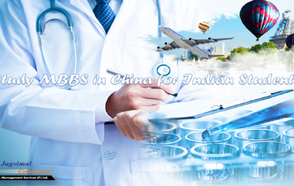 Benefits of approaching China Medical Universities for MBBS programs