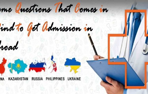 Some Questions That Comes in Mind to Get Admission in Abroad