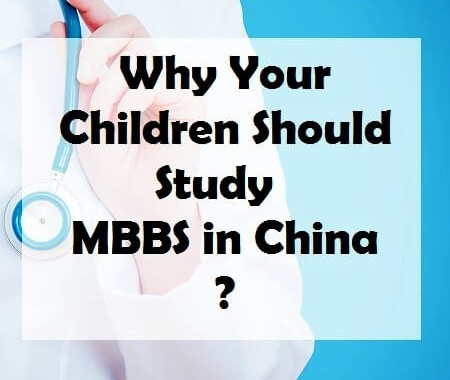 Why Your Children Should Study in MBBS China?