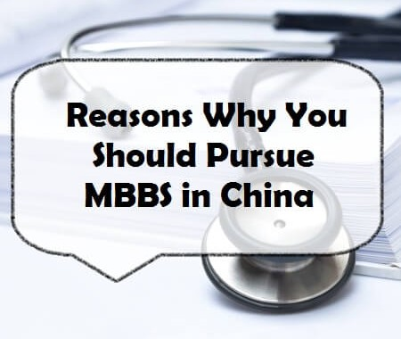 Reasons Why You Should Pursue MBBS in China
