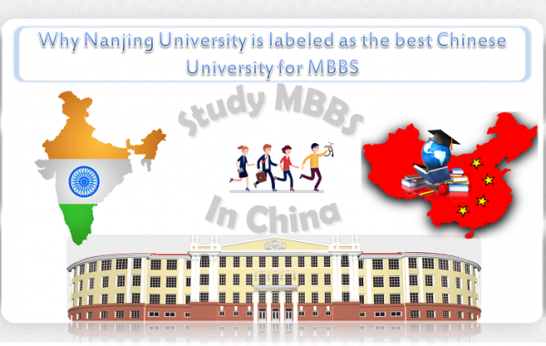 Why Nanjing University is labeled as the best Chinese University for MBBS
