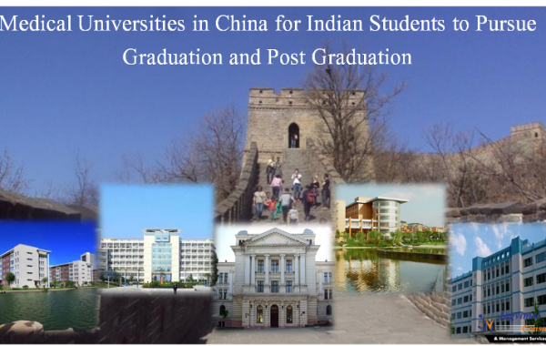 Medical Universities in China for Indian Students to Pursue Graduation and Post Graduation