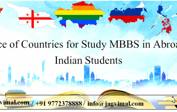 Choice of Countries for Study MBBS in Abroad for Indian Students